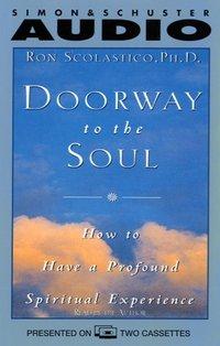 Doorway to the Soul - Ron Scolastico - audiobook