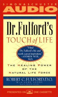 Dr. Fulford's Touch of Life - Dr. Robert Fulford - audiobook