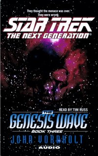 Star Trek: The Next Generation: The Genesis Wave Book 3 - John Vornholt - audiobook