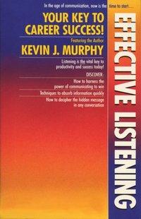 Effective Listening - Kevin J. Murphy - audiobook