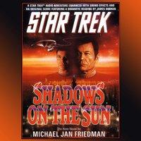 Shadows of the Sun - Michael Jan Friedman - audiobook