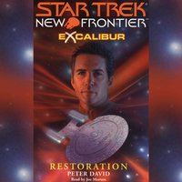 Star Trek: New Frontier: Excalibur #3: Restoration - Peter David - audiobook