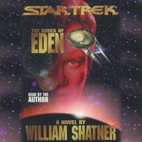 Star Trek: Ashes of Eden - William Shatner - audiobook