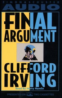 Final Argument - Clifford Irving - audiobook