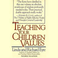 Teaching Your Children Values - Linda Eyre - audiobook