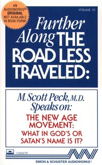 Further Along the Road Less Traveled - M. Scott Peck - audiobook