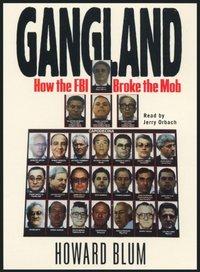 Gangland - Howard Blum - audiobook