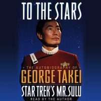 To the Stars - George Takei - audiobook