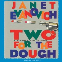 Two for the Dough - Janet Evanovich - audiobook
