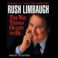 Way Things Ought to Be - Rush Limbaugh - audiobook