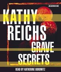 Grave Secrets - Kathy Reichs - audiobook