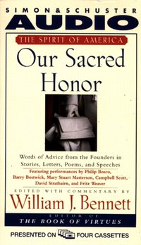 Our Sacred Honor - William J. Bennett - audiobook