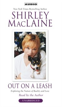 Out on a Leash - Shirley MacLaine - audiobook