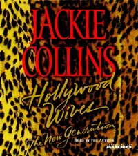 Hollywood Wives - The New Generation - Jackie Collins - audiobook