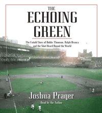 Echoing Green - Joshua Prager - audiobook