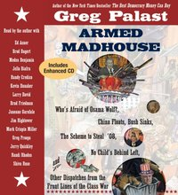 Armed Madhouse - Greg Palast - audiobook