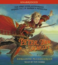 Peter Pan in Scarlet - Geraldine McCaughrean - audiobook