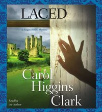 Laced - Carol Higgins Clark - audiobook
