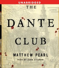 Dante Club - Matthew Pearl - audiobook
