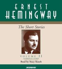 Short Stories Volume II - Ernest Hemingway - audiobook
