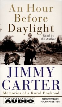Hour Before Daylight - Jimmy Carter - audiobook
