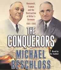 Conquerors - Michael R. Beschloss - audiobook