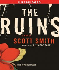 Ruins - Scott Smith - audiobook