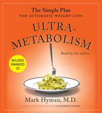 Ultrametabolism - Mark Hyman - audiobook