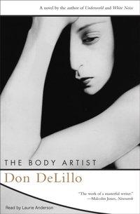 Body Artist - Don DeLillo - audiobook