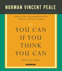 You Can If You Think You Can - Dr. Norman Vincent Peale - audiobook