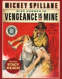 Vengeance is Mine - Mickey Spillane - audiobook