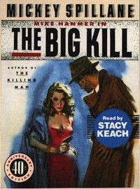 Big Kill - Mickey Spillane - audiobook
