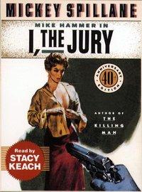 I, The Jury - Mickey Spillane - audiobook