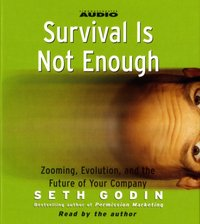 Survival is not Enough - Seth Godin - audiobook