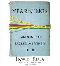 Yearnings - Rabbi Irwin Kula - audiobook