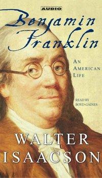 Benjamin Franklin - Walter Isaacson - audiobook