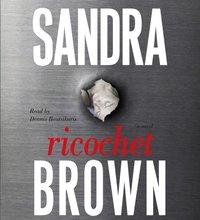 Ricochet - Sandra Brown - audiobook