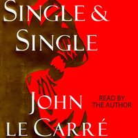 Single & Single - John le Carre - audiobook