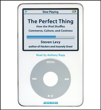 Perfect Thing - Steven Levy - audiobook