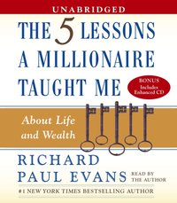 Five Lesson a Millionaire Taught Me - Richard Paul Evans - audiobook