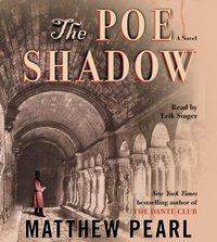 Poe Shadow - Matthew Pearl - audiobook