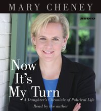 Now It's My Turn - Mary Cheney - audiobook