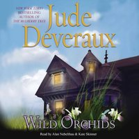 Wild Orchids - Jude Deveraux - audiobook