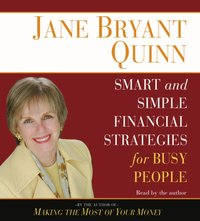 Smart and Simple Financial Strategies for Busy People - Jane Bryant Quinn - audiobook