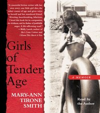 Girls of Tender Age - Mary-Ann Tirone Smith - audiobook