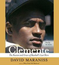 Clemente - David Maraniss - audiobook
