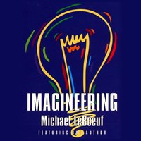 Imagineering - Michael Leboeuf - audiobook