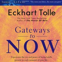 Gateways to Now - Eckhart Tolle - audiobook