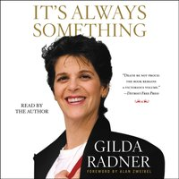 It's Always Something - Gilda Radner - audiobook