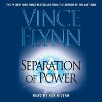 Separation Of Power - Vince Flynn - audiobook